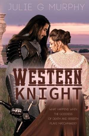 Western Knight de Julie G. Murphy