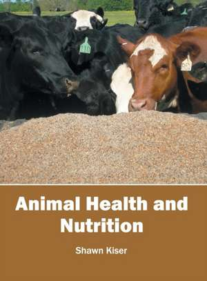 Animal Health and Nutrition