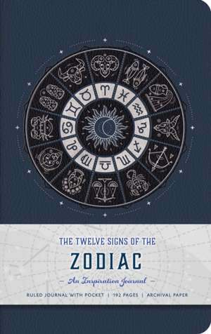 The Twelve Signs of the Zodiac: An Inspiration Journal imagine