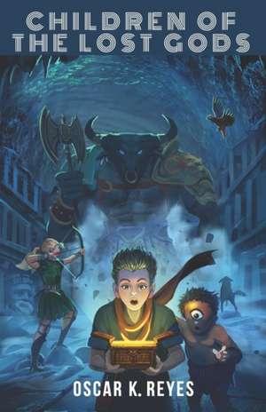 Children of the Lost Gods de Oscar K. Reyes
