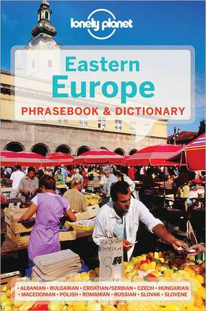 Lonely Planet Eastern Europe Phrasebook & Dictionary:  Thinking Differently about Business de Planet Lonely