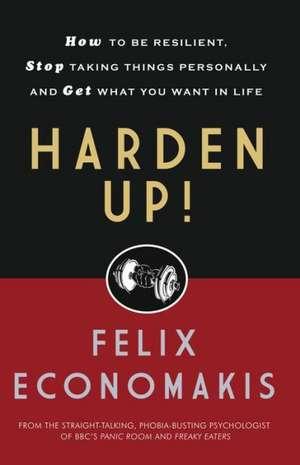 Harden Up! de Felix Economakis