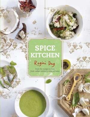 Spice Kitchen de Ragini Dey