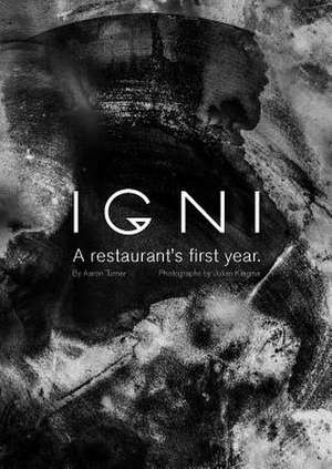 Igni: A Restaurant's First Year imagine