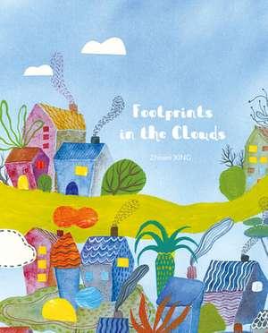 Footprints in the Clouds de Zhiwei Xing