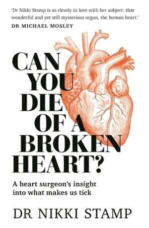 Can you Die of a Broken Heart imagine
