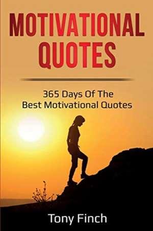 Motivational Quotes de Tony Finch