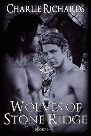 Wolves of Stone Ridge (Books 1 - 4) de Charlie Richards