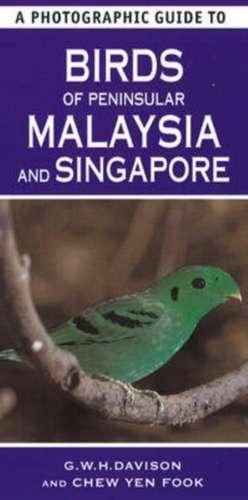 A Photographic Guide To Birds Of Peninsular Malaysia And Singapore de G. W. H. Davison