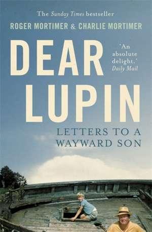 Dear Lupin... de Charlie Mortimer