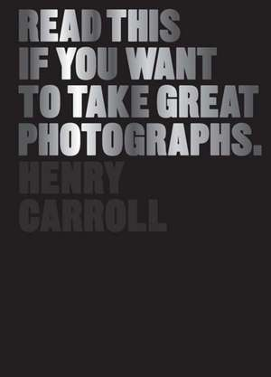 Read This If You Want to Take Great Photographs.
