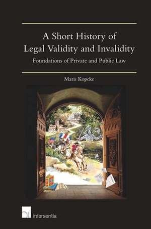 SHORT HISTORY LEGAL VALIDITY INVALIDITP de Maris Koepcke