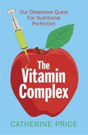 The Vitamin Complex de Catherine Price