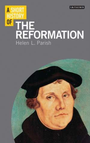 A Short History of the Reformation imagine