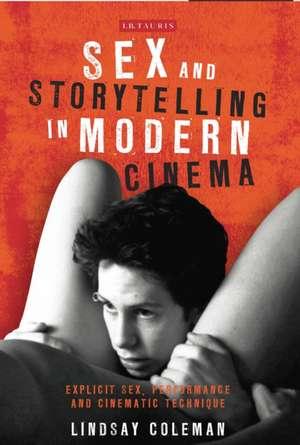 Sex and Storytelling in Modern Cinema imagine
