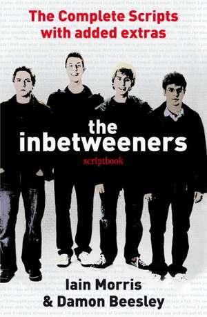 The Inbetweeners Scriptbook:  The Complete Scripts with Added Extras de Damon Beesley