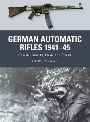 German Automatic Rifles 1941–45 imagine