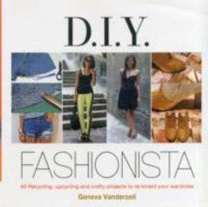 Diy Fashionista de Geneva Vanderzeil