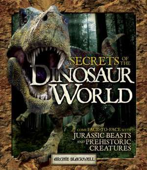 Secrets of the Dinosaur World