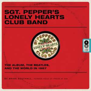 Sgt Pepper's Lonely Hearts Club Band de Brian Southall