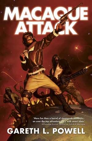 Macaque Attack de Gareth L Powell