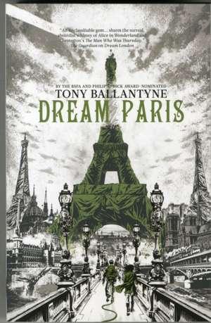 Dream Paris de Tony Ballantyne