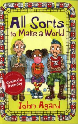 All Sorts to Make a World