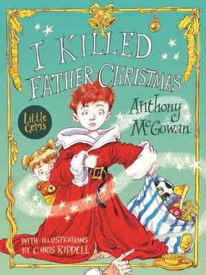 I Killed Father Christmas de Anthony McGowan