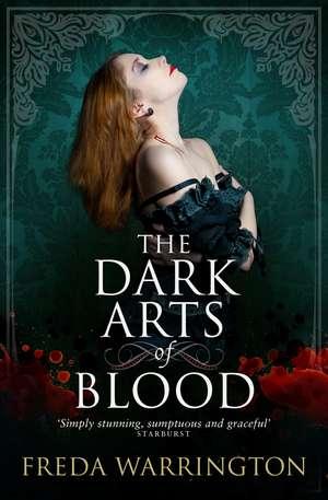 The Dark Arts of Blood