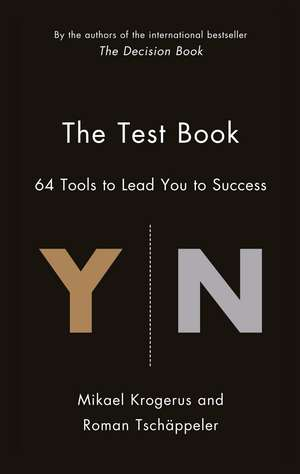 The Test Book: 64 Tools to Lead You to Success de Mikael Krogerus