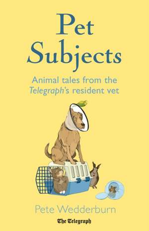 Pet Subjects de Peter Wedderburn