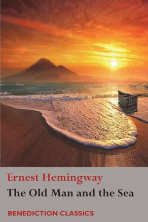 The Old Man and the Sea de Ernest Hemingway