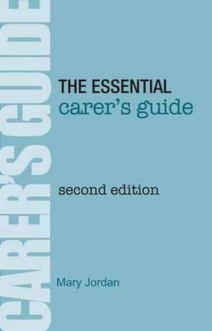 The Essential Carer's Guide