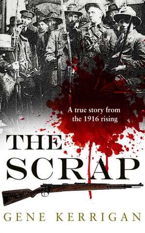 The Scrap de Gene Kerrigan