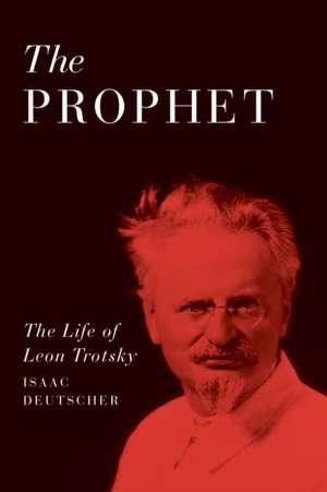 The Prophet de Isaac Deutscher