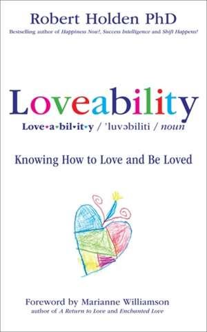 Loveability de Robert Holden