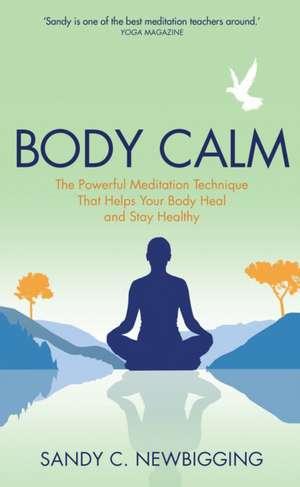 Body Calm de Sandy Newbigging