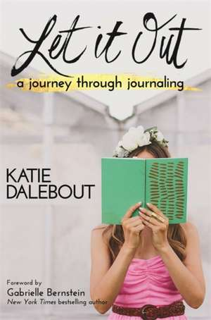 Let It Out de Katie Dalebout