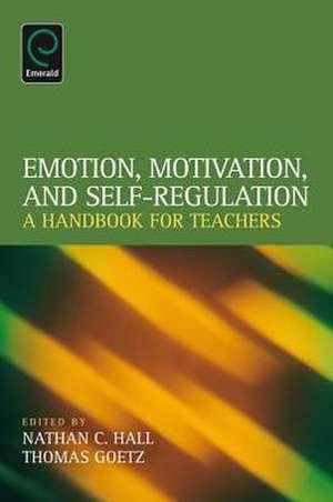 Emotion, Motivation, and Self-Regulation imagine