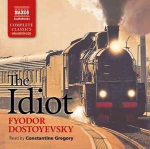 The Idiot de Fjodor Dostojewski