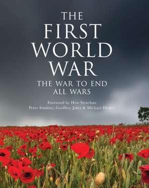The First World War:  The War to End All Wars de Geoffrey Jukes