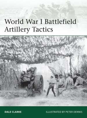 World War I Battlefield Artillery Tactics imagine