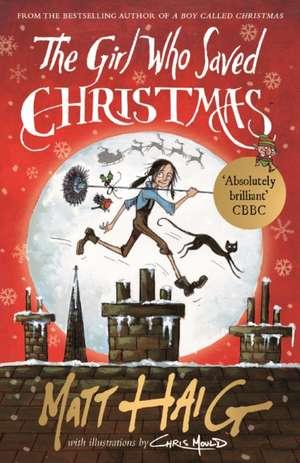 The Girl Who Saved Christmas de Matt Haig