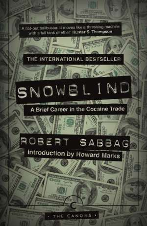 Snowblind de Robert Sabbag