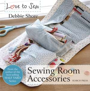 Sewing Room Accessories de Debbie Shore