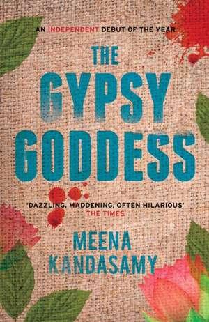 The Gypsy Goddess de Meena Kandasamy