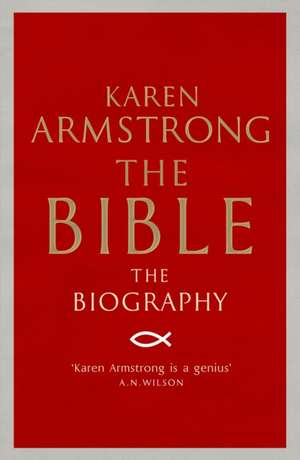The Bible de Karen Armstrong