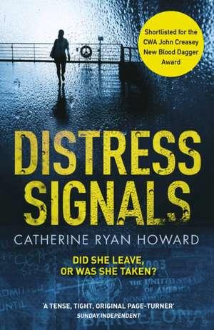 Distress Signals de Catherine Ryan Howard