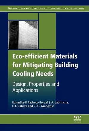 Eco-efficient Materials for Mitigating Building Cooling Needs: Design, Properties and Applications de Fernando Pacheco-Torgal