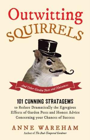 Outwitting Squirrels de Anne Wareham